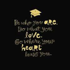 short inspirational quotes we love college graduation quotes