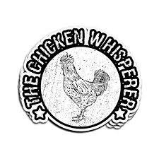 Call Me Chicken Whisperer Funny Novelty Car Window Vinyl Sticker Decal