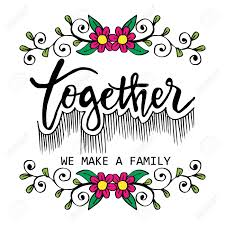 together we make a family inspirational family quote royalty