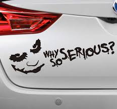 Why So Serious Car Sticker Tenstickers