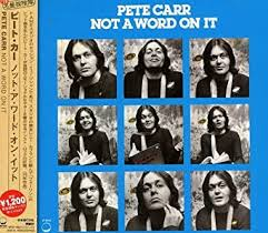 Not a Word on It: Carr, Pete: Amazon.ca: Music