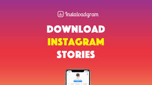 Download Instagram Stories on PC or Mobile | by InstaLoadGram - Marketing  Instagram Tools