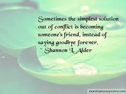 quotes about goodbye to a friend top goodbye to a friend