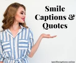 best smile captions for instagram quotes on smile