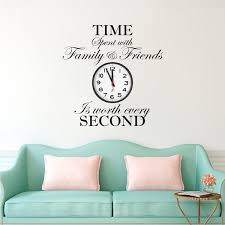 Time Spent With Family And Friends Is Worth Every Second Wall Quote Large Clock Decal Wallpaper Family Clock Quotes Primedecals