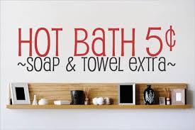 Decal Hot Bath 5 Cents Soap Towel Extra Quote 10x40 Contemporary Wall Decals By Design With Vinyl