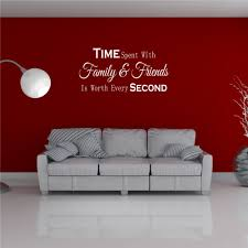 Time Spent With Family And Friends Is Worth Every Second Wall Sticker Wall Sticker Express