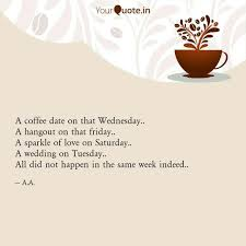 a coffee date on that wed quotes writings by