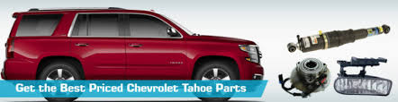 chevrolet tahoe parts chevy tahoe