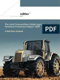 The Land Commodities Global Agriculture Farmland Investment Report Commodity Agriculture
