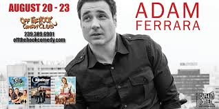 Comedian Adam Ferrara live at Off the hook Comedy club   Naples Illustrated