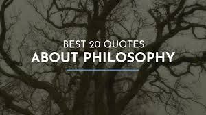 best quotes about philosophy happy birthday quotes beauty
