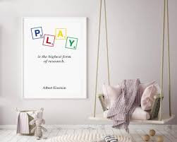 Play Is The Highest Form Of Research Print Albert Einstein Etsy