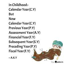 in childhood calendar quotes writings by arvendra kumar