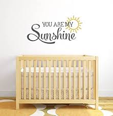 Amazon Com You Are My Sunshine Nursery Quote Wall Decal Nursery Wall Decals Baby Nursery Wall Decor Vinyl Wall Art Baby