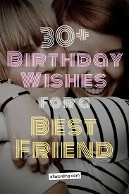 birthday wishes for a best friend com