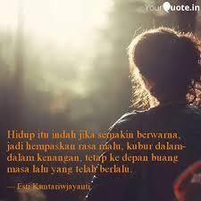 hidup itu indah jika sema quotes writings by esti