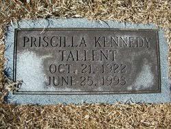 Priscilla Kennedy Tallent (1922-1993) - Find A Grave Memorial