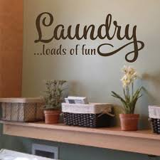 Laundry Loads Of Fun Vinyl Wall Decal Funny Laundry Room Quote