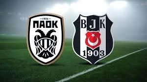 PAOK Beşiktaş maçı ne zaman? 2020 Şampiyonlar Ligi 2. ön eleme PAOK BJK  maçı hangi kanalda, şifresiz mi?