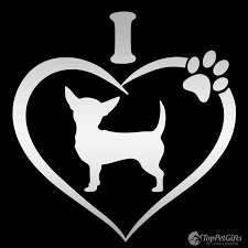 I Love My Chihuahua Decal Top Pet Gifts