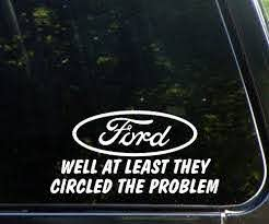Ford Jokes Funny Decals Bumper Stickers Ford Jokes
