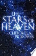 The Stars of Heaven - Clifford A. Pickover - Google Books