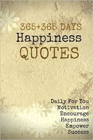 buy days happiness quotes daily for you motivation