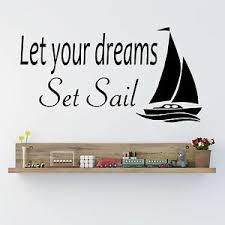 Let Your Dreams Set Sail Wall Art Decal Vinyl Sticker