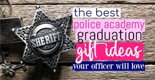 police academy graduation gifts