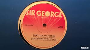 Byron Walker & Sandra Edwards - Don't Look Any Further - YouTube