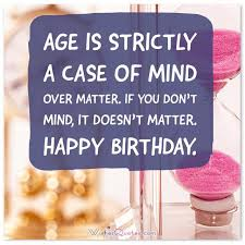 birthday quotes funny famous and clever by wishesquotes