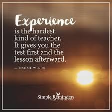experience is the hardest kind of teacher by oscar wilde mcgill