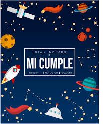 Invitacion Cumpleanos Espacial En 2020 Invitaciones De
