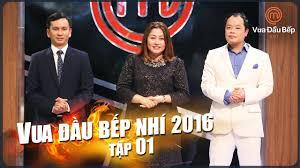 VUA ĐẦU BẾP NHÍ 2016 – TẬP 4 – FULL HD