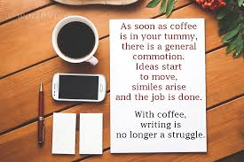 coffee quotes i really love worthview