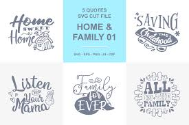 home and family quotes svg