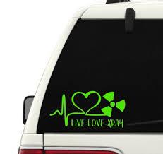 Live Love Xray Vinyl Decal Cath Lab Ekg Rad Tech Radiology Vinyl Decals Rad Tech Vinyl