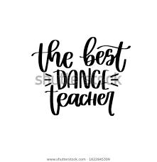Best Dance Teacher Vector Design Calligraphic Stock Vector Royalty Free 1622845309