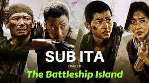 SUB ITA] The Battleship Island (군함도) Korean movie Trailer - YouTube