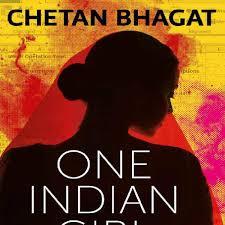 chetan bhagat one indian girl 2016