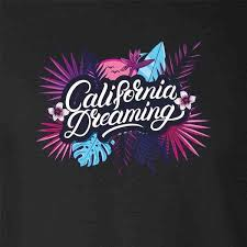 """Image result for california dreaming"""""""