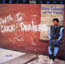 Steve Coleman And Five Elements - Sine Die | Discogs