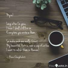 Myra! Long after I'm ... | Quotes & Writings by Runa Changkkakoti |  YourQuote