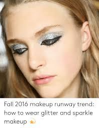 makeup runway trend how to wear glitter