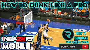 HOW TO DUNK/POSTERIZE LIKE A PRO NBA2K19 MOBILE ANDROID IOS - YouTube