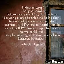 hidup ini keras hidup ini quotes writings by megha nugroho