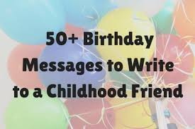 birthday messages for childhood friends