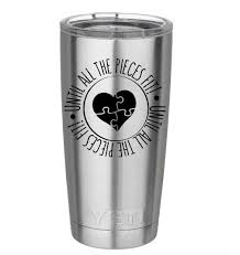 Autism Yeti Tumbler Decal Until All Pieces Fit Yeti Cup Decal Autism Awareness Decal Autism Stick Yeti Tumbler Decal Decals For Yeti Cups Tumbler Decal