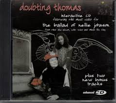 Doubting Thomas* - The Ballad Of Nellie Johnson (1998, CD) | Discogs